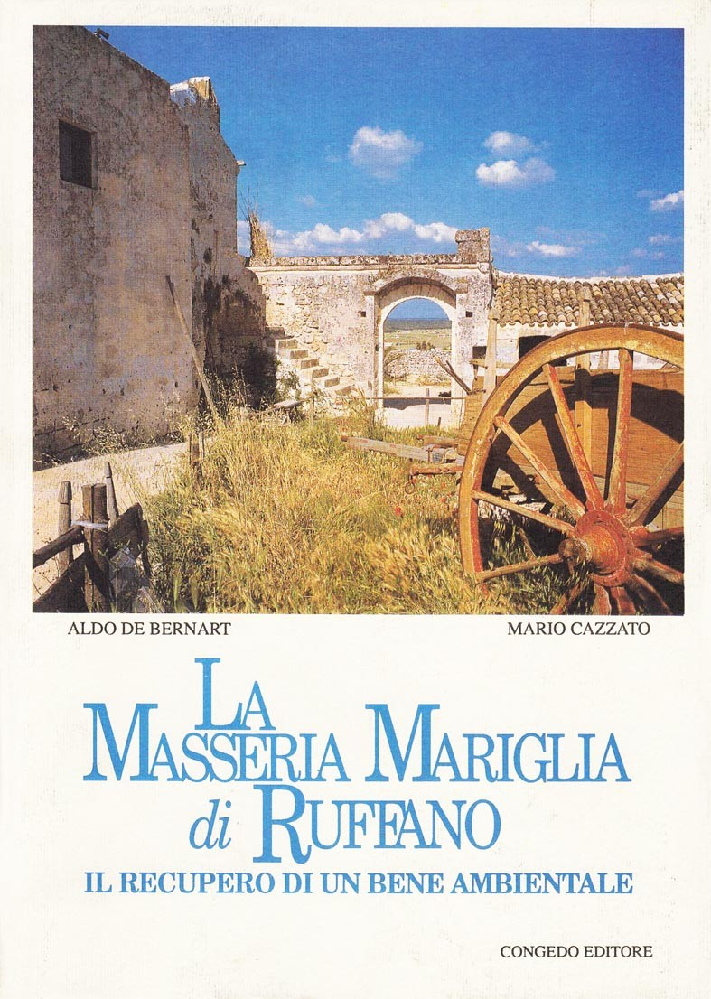 La masseria Mariglia di Ruffano - Il recupero di un bene ambientale