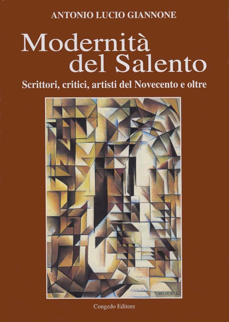 Modernità del Salento - Scrittori, critici, artisti del Novecento e oltre