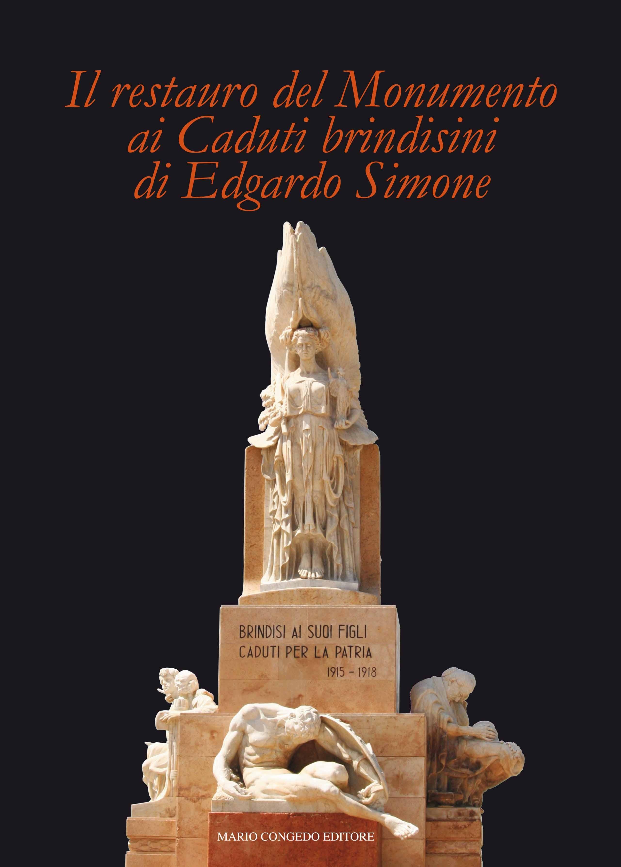 Il restauro del Monumento ai Caduti brindisini di Edgardo Simone