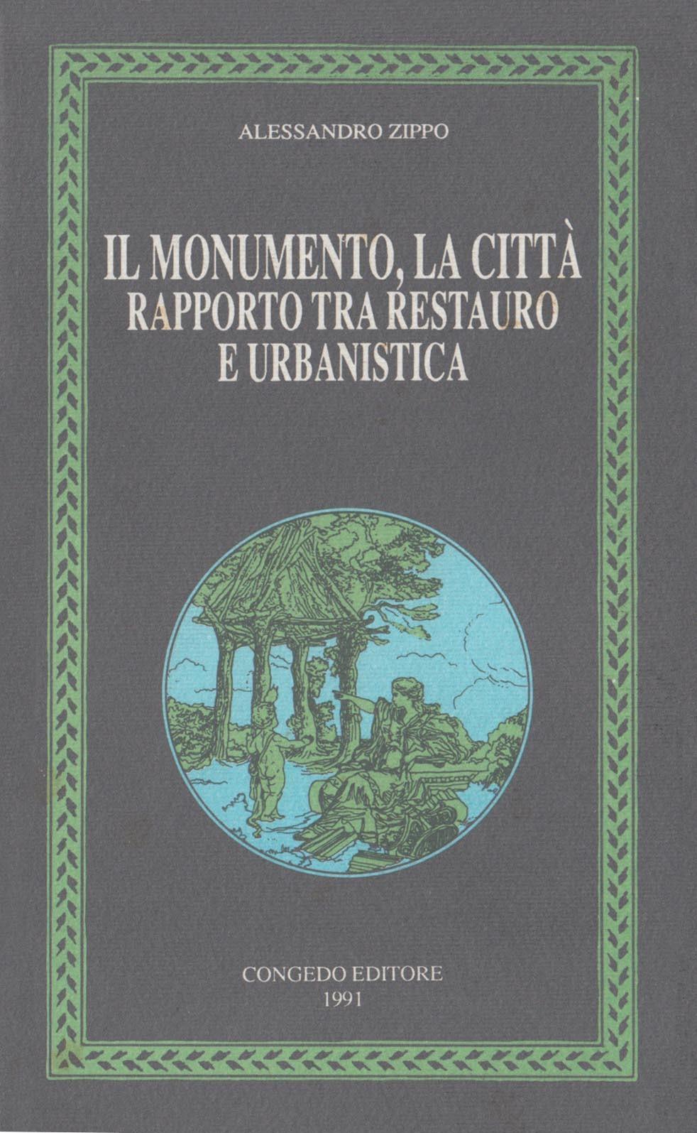 Il monumento la città - Rapporto tra restauro e urbanistica