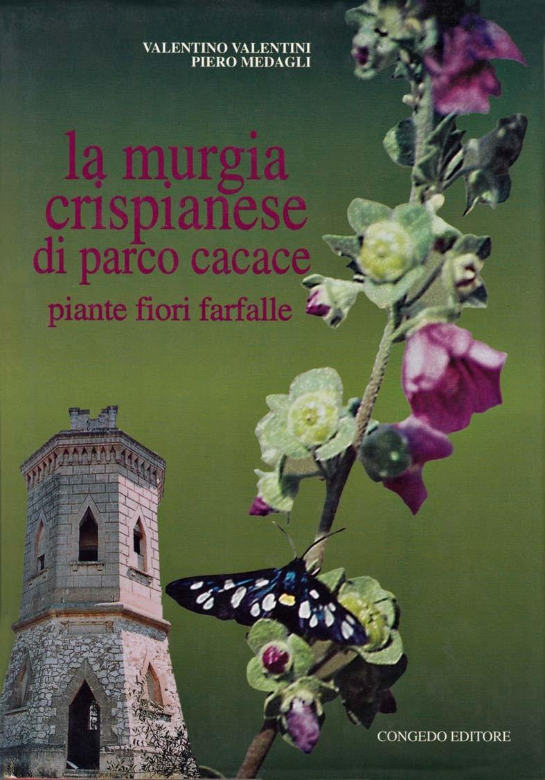 La Murgia crispianese di Parco Cacace. Piante fiori farfalle