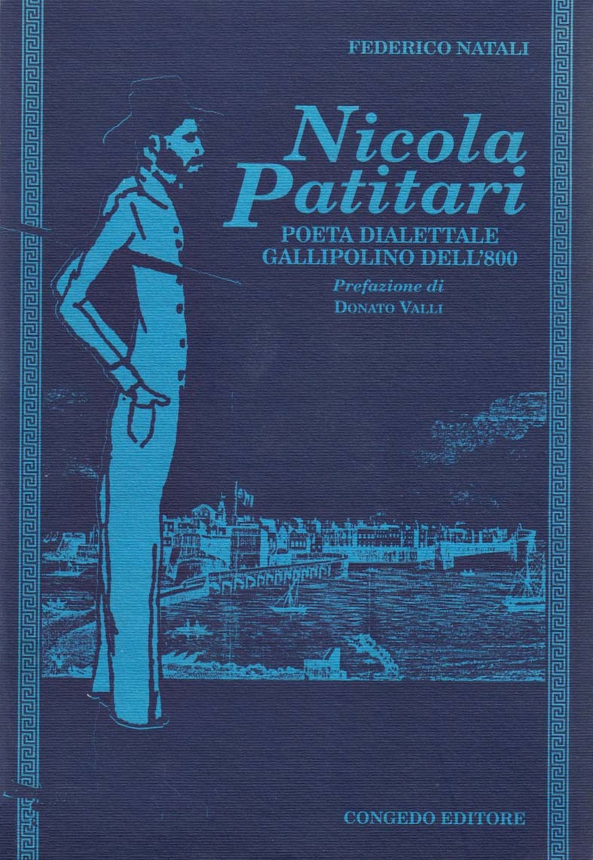 Nicola Patitari. Poeta dialettale gallipolino dell'800