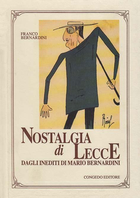 Nostalgia di Lecce. Dagli inediti di Mario Bernardini