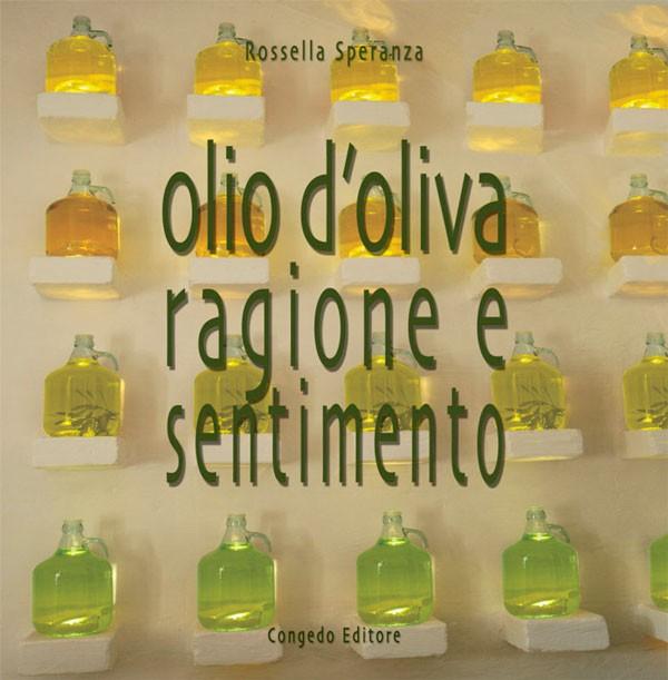 Olio d'oliva ragione e sentimento