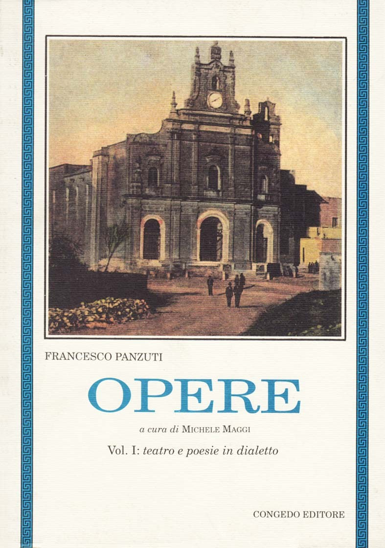 Opere. Vol. I: teatro e poesie in dialetto