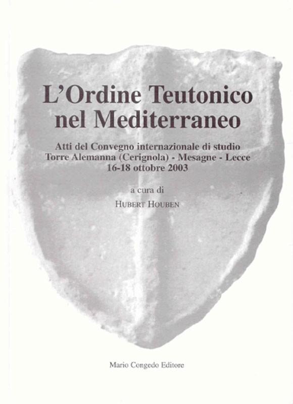 L'Ordine Teutonico nel Mediterraneo