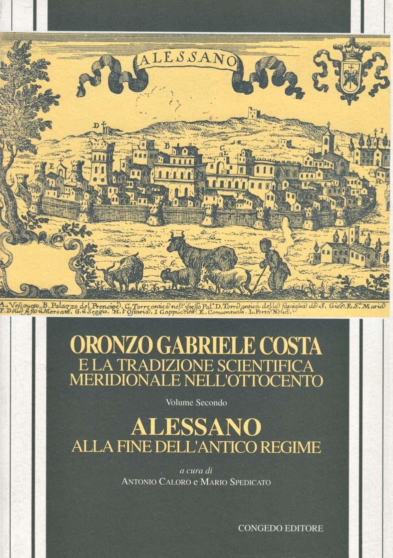 Oronzo Gabriele Costa e la tradizione scientifica meridionale nell'Ottocento (vol. II)