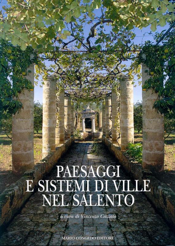 Paesaggi e sistemi di ville nel Salento