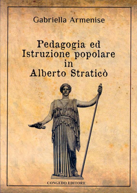 Pedagogia ed istruzione popolare in Alberto Straticò