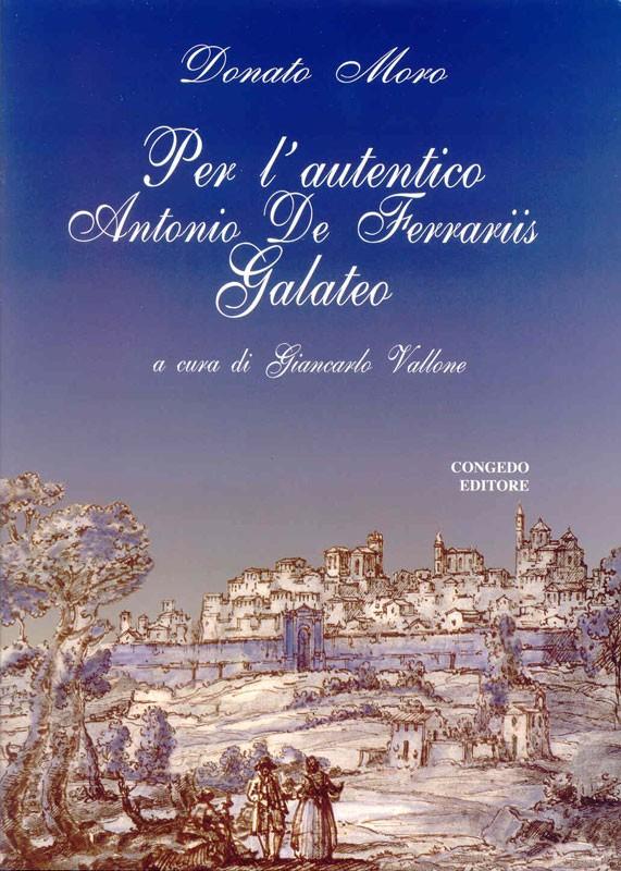 Per l'autentico Antonio De Ferraris Galateo