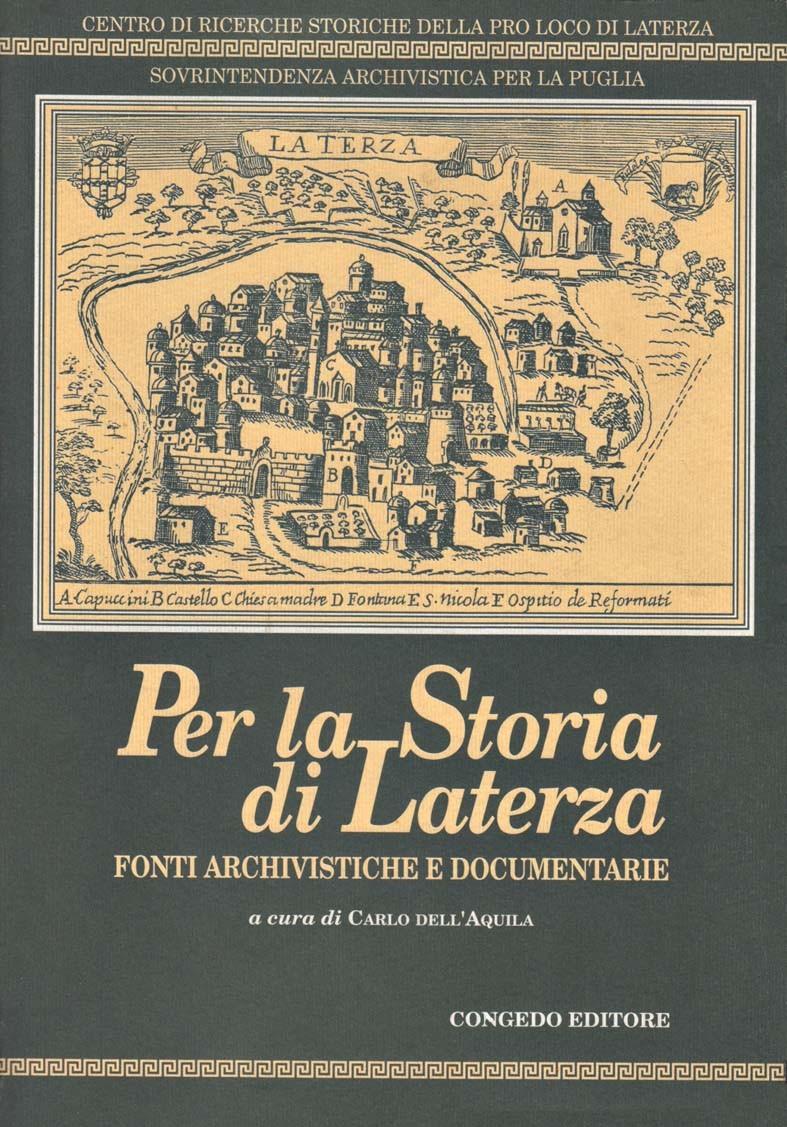 Per la storia di Laterza. Fonti archivistiche e documentarie