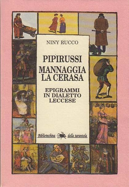 Pipirussi - Mannaggia la cerasa