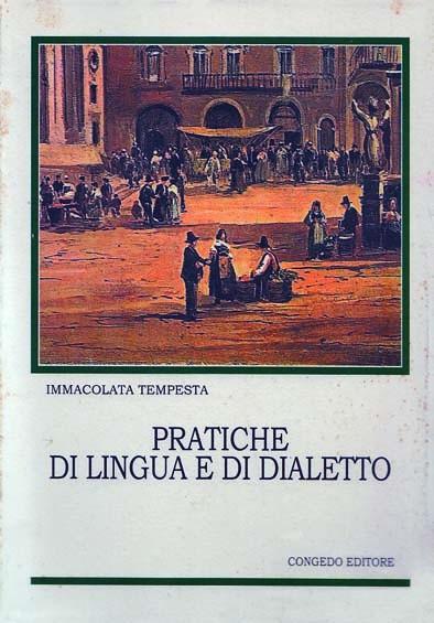 Pratiche di lingua e di dialetto