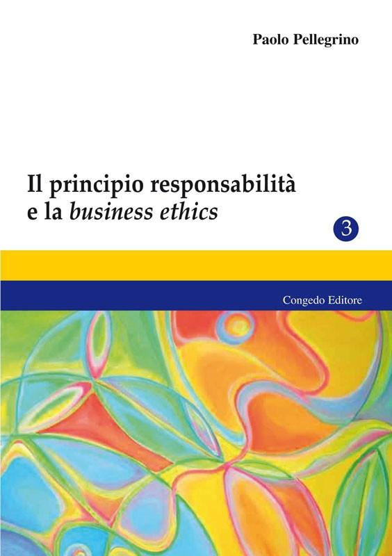 Il principio responsabilità e la business ethics