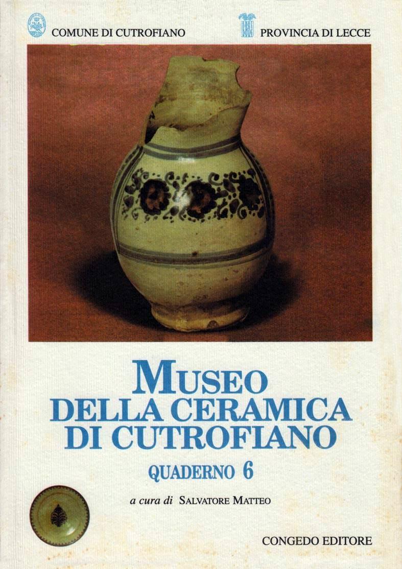 Museo della ceramica di Cutrofiano - Quaderno 6