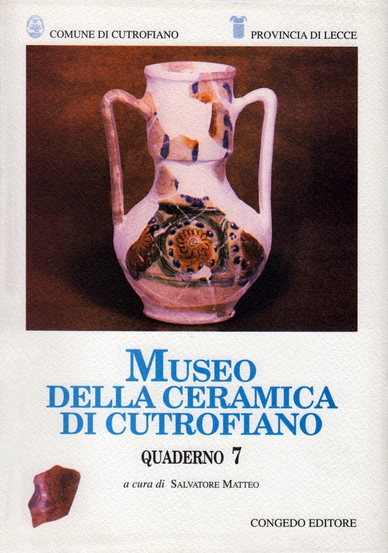 Museo della ceramica di Cutrofiano - Quaderno 7