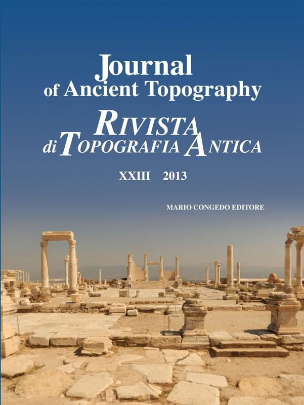 Rivista di Topografia Antica XXIII - 2013
