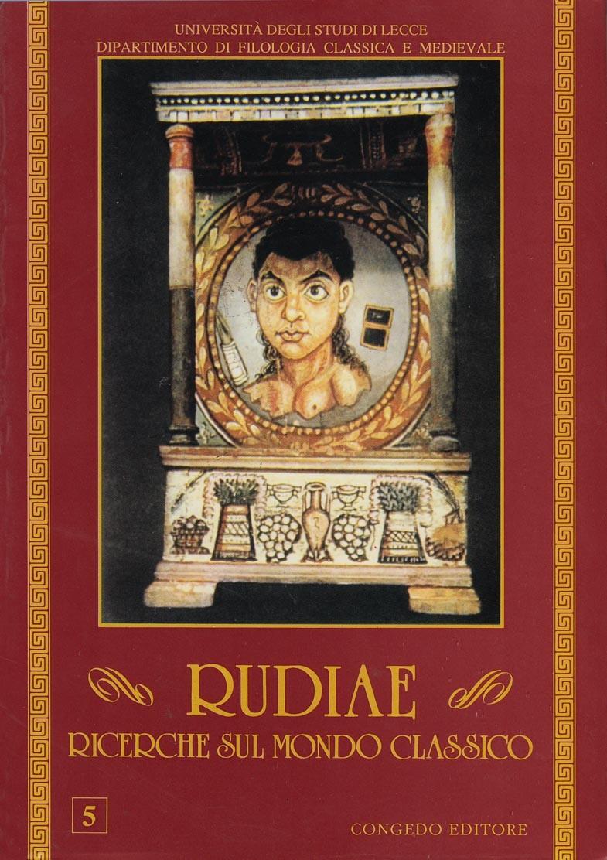 Rudiae. Ricerche sul mondo classico 5