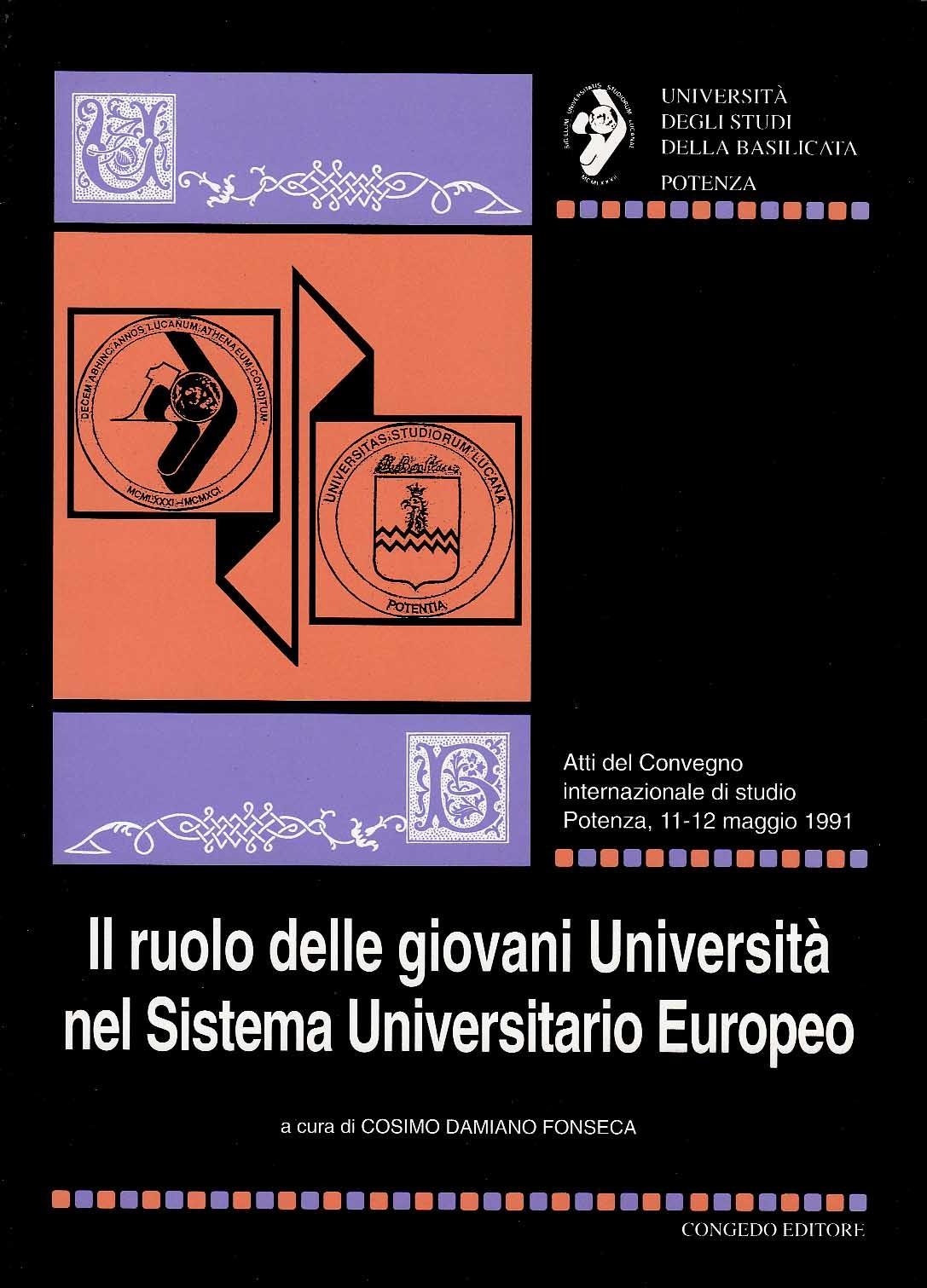 Il ruolo delle giovani Università nel Sistema Universitario Europeo. Atti e Memorie 14