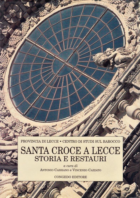 Santa Croce a Lecce - Storia e restauri