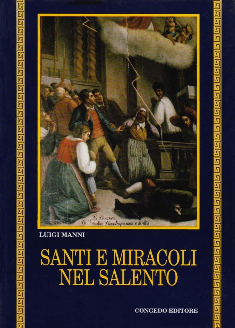 Santi e miracoli nel Salento. Dai panegirici di papa Peppino