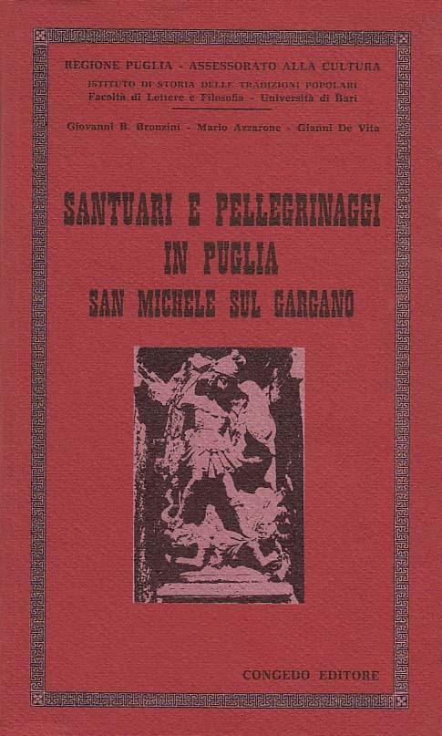 Santuari e pellegrinaggi in Puglia, San Michele sul Gargano