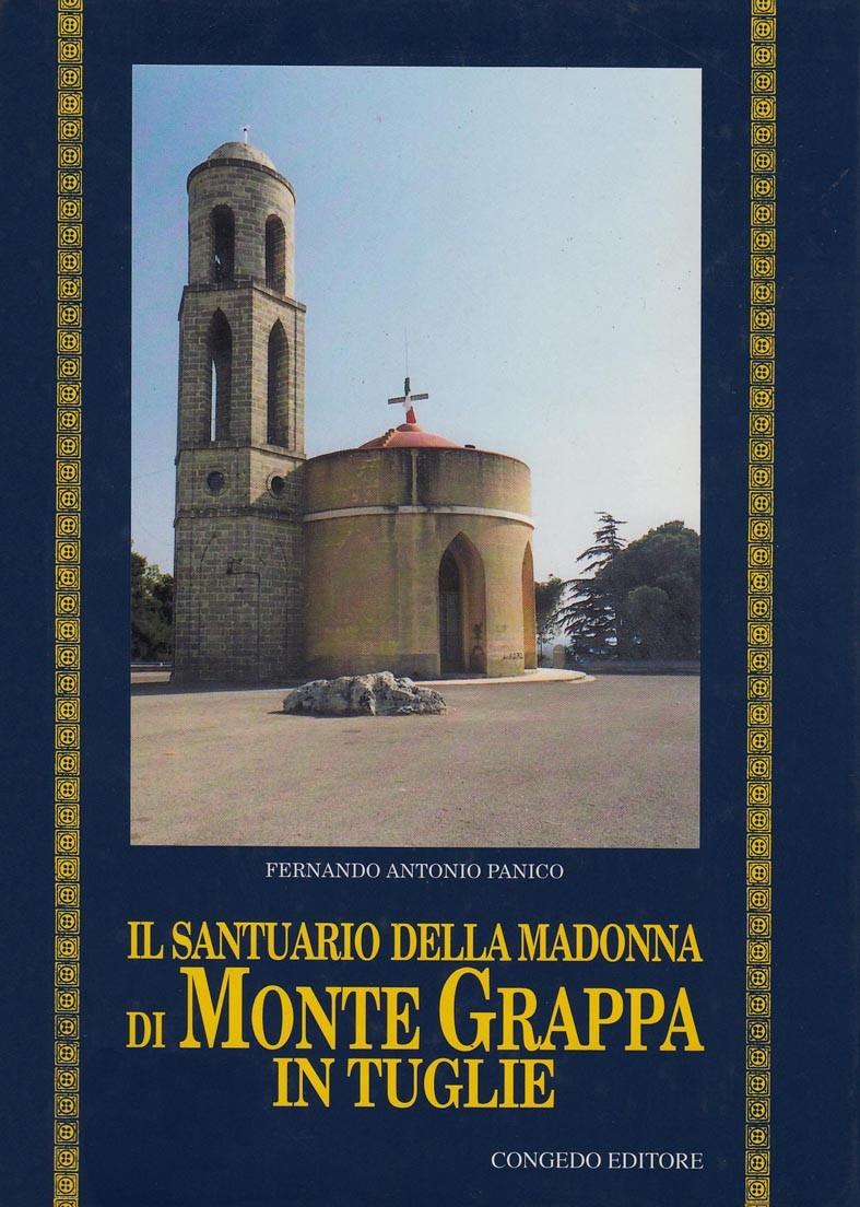 Il santuario della Madonna di Montegrappa in Tuglie