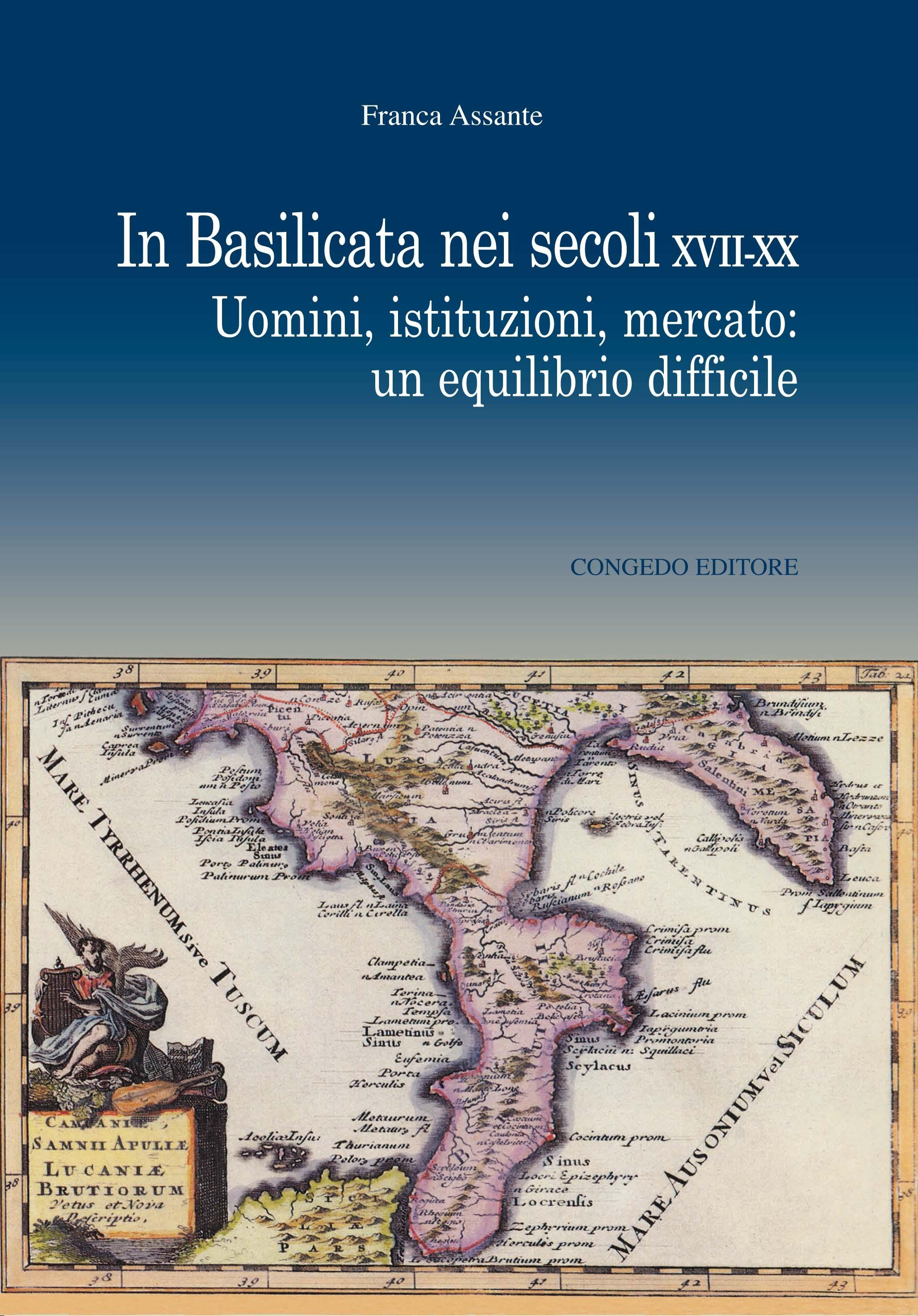 In Basilicata nei secoli XVII-XX. Uomini, istituzioni, mercato: un equilibrio difficile