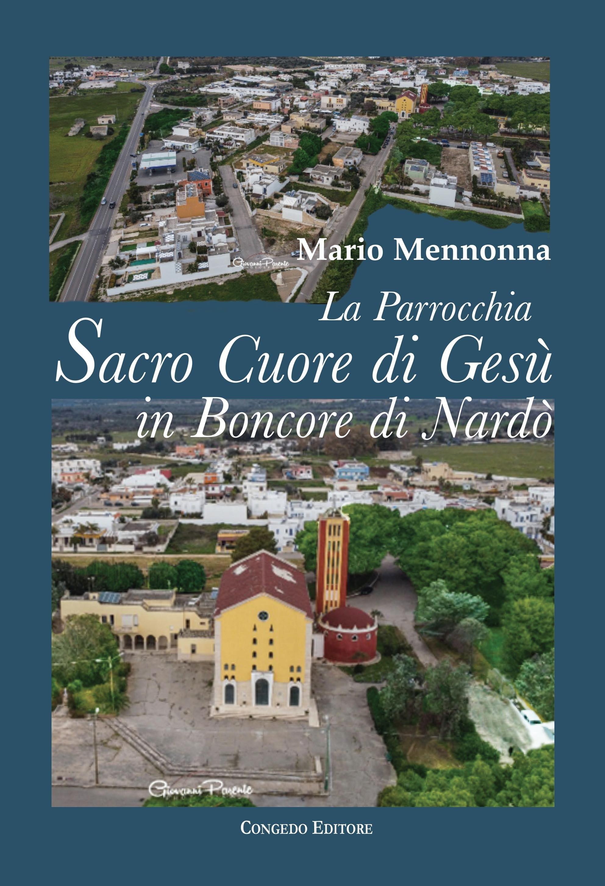 La parrocchia Sacro Cuore di Gesù in Boncore di Nardò. Tra zelo pastorale, impegno socio-culturale e arte pittorica (1959-2010)