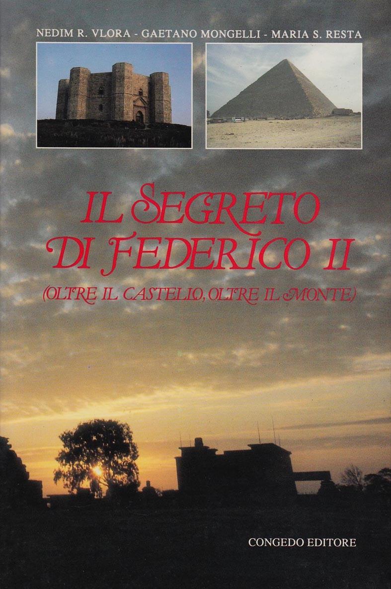 Il segreto di Federico II (oltre il castello, oltre il monte)