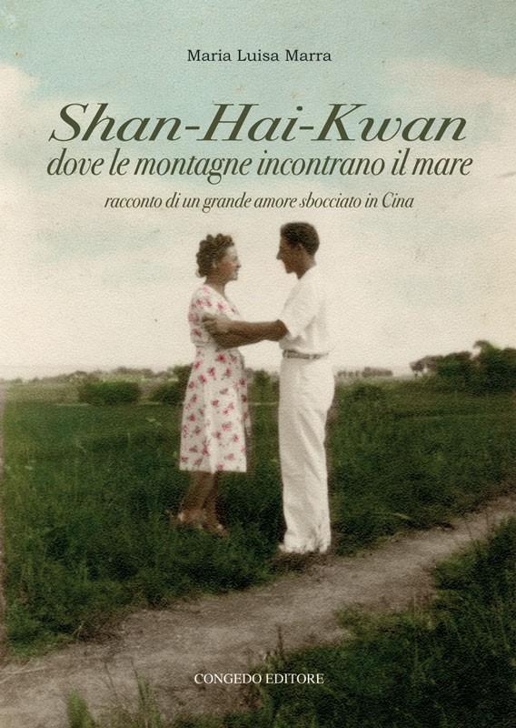 Shan-Hai-Kwan dove le montagne incontrano il mare