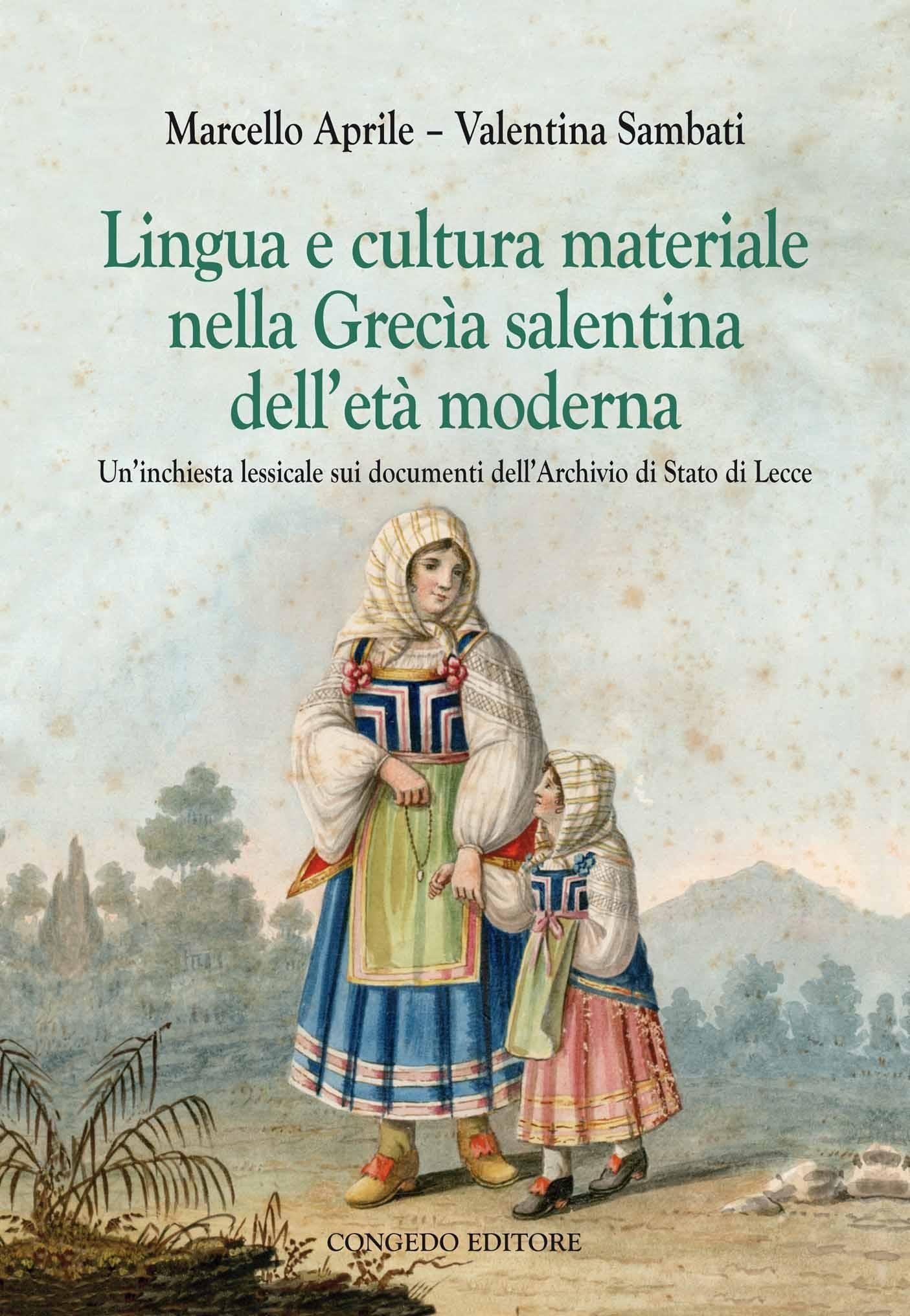 Lingua e cultura materiale nella Grecìa salentina dell'età moderna