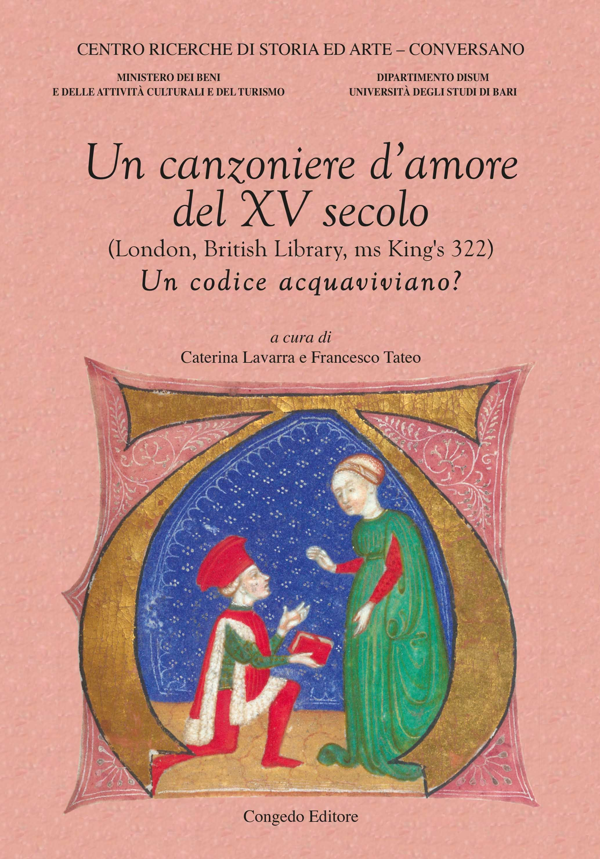 Un canzoniere d'amore del XV secolo (London, British Library, ms King's 322) Un codice acquaviviano?