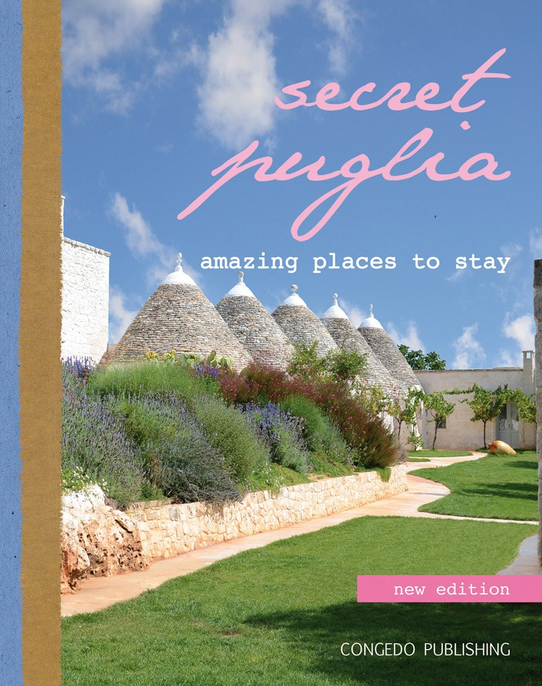 Secret Puglia. Amazing places to stay – new edition