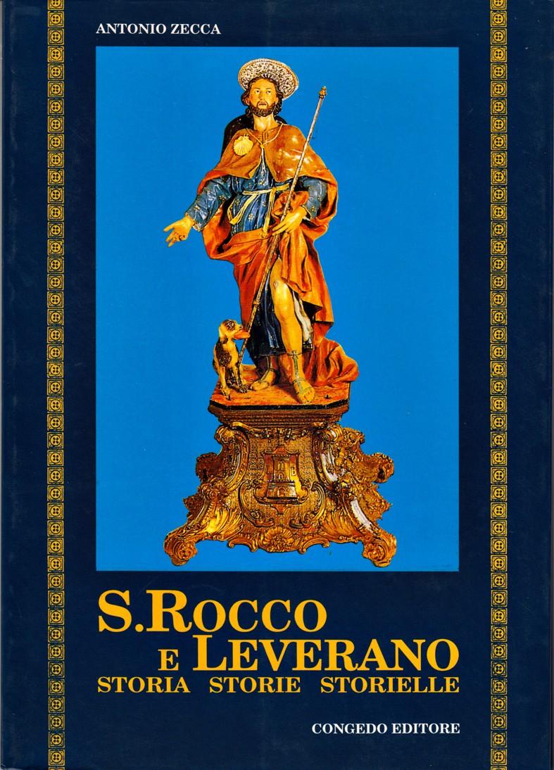 S. Rocco e Leverano. Storia Storie Storielle