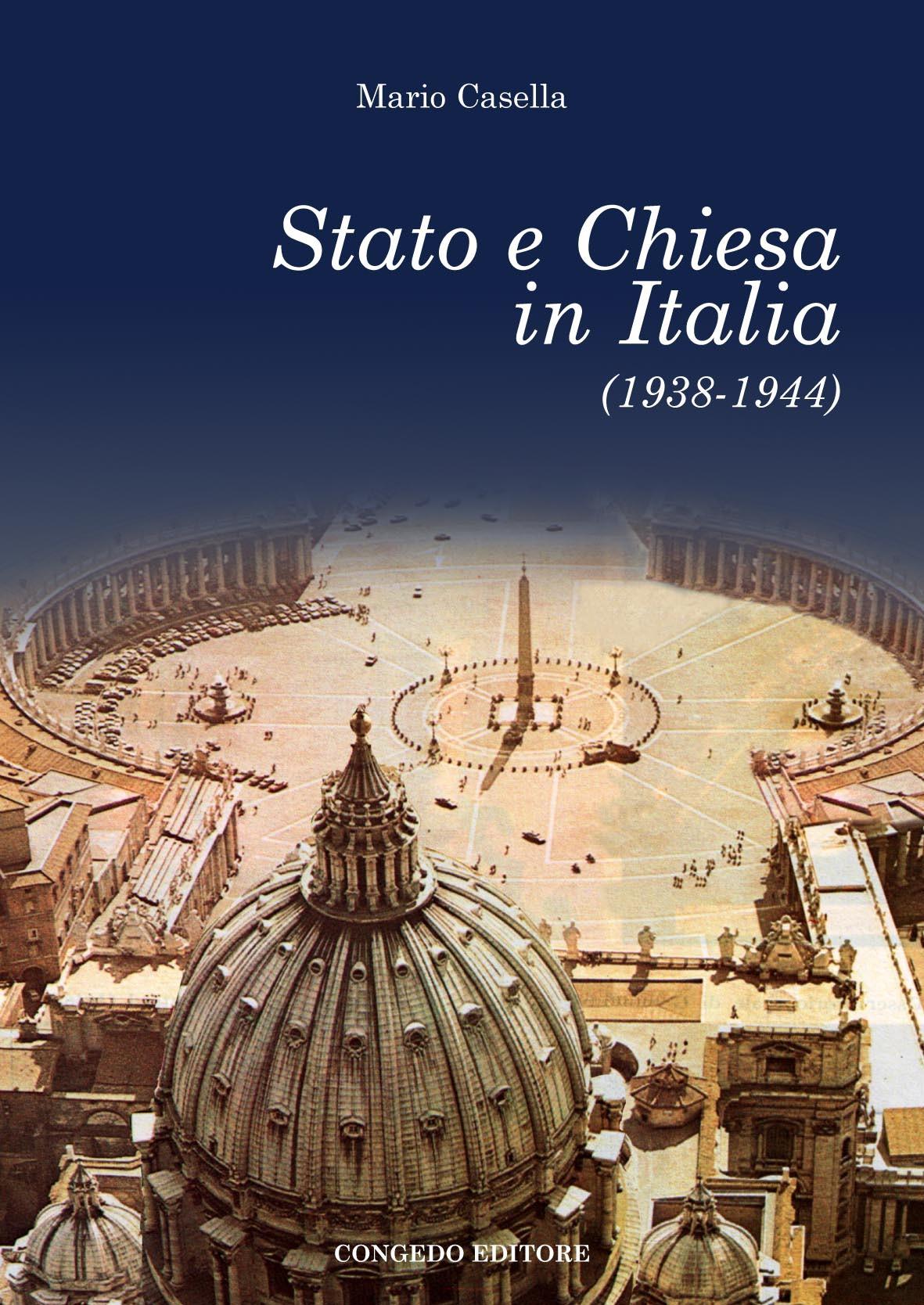 Stato e Chiesa in Italia (1938 -1944)
