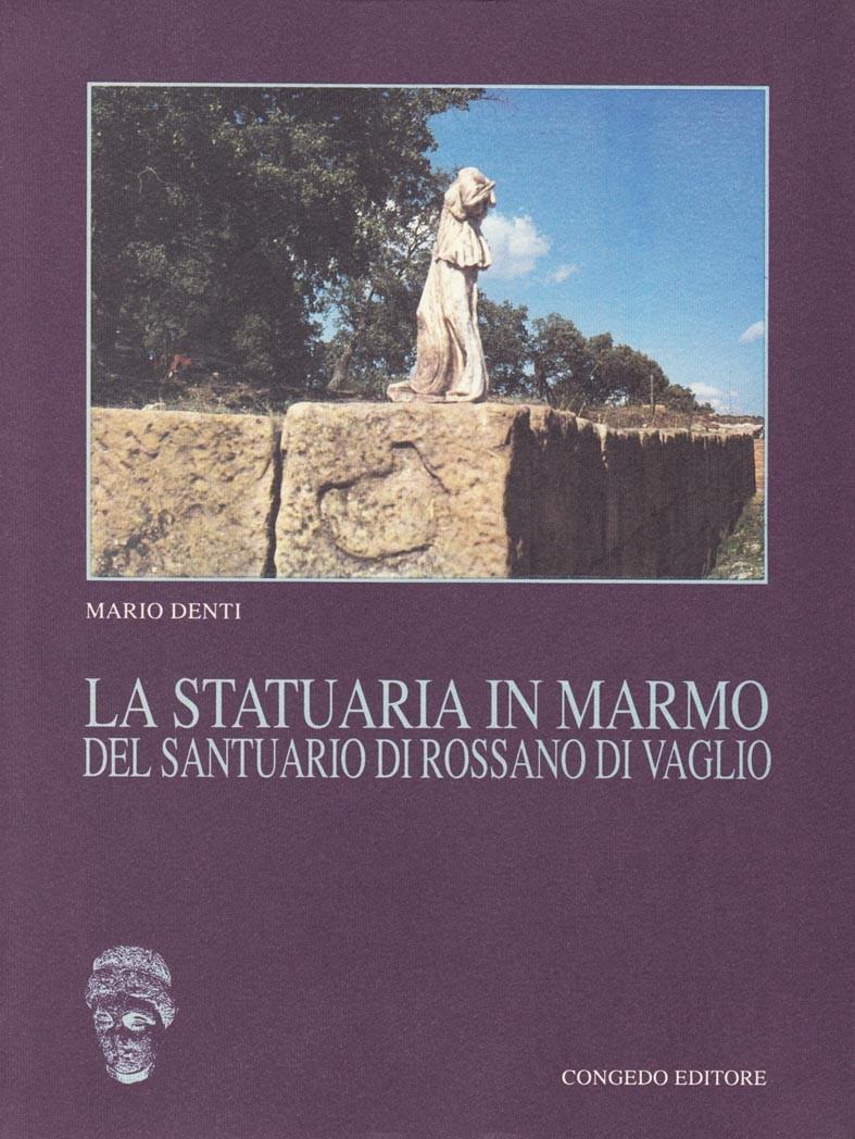 La statuaria in marmo del santuario di Rossano di Vaglio