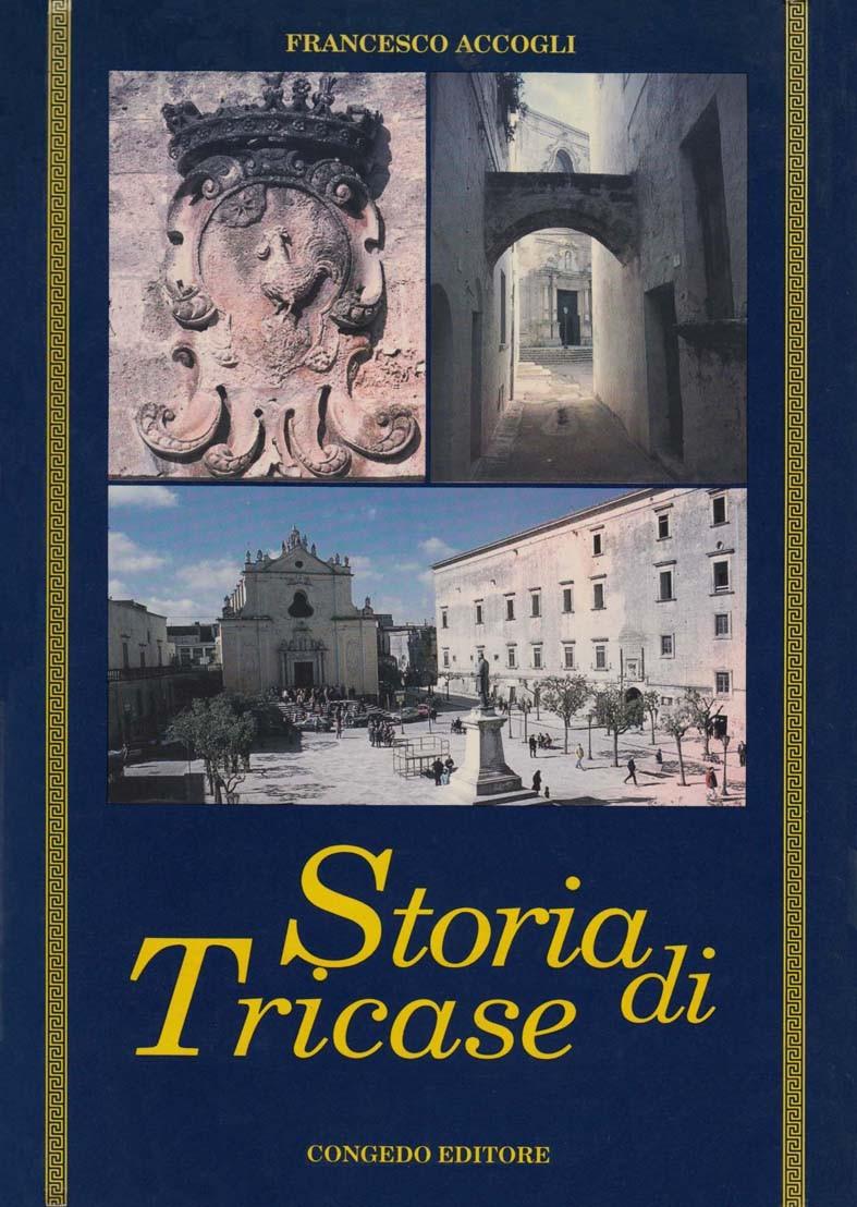 Storia di Tricase. La città, le frazioni