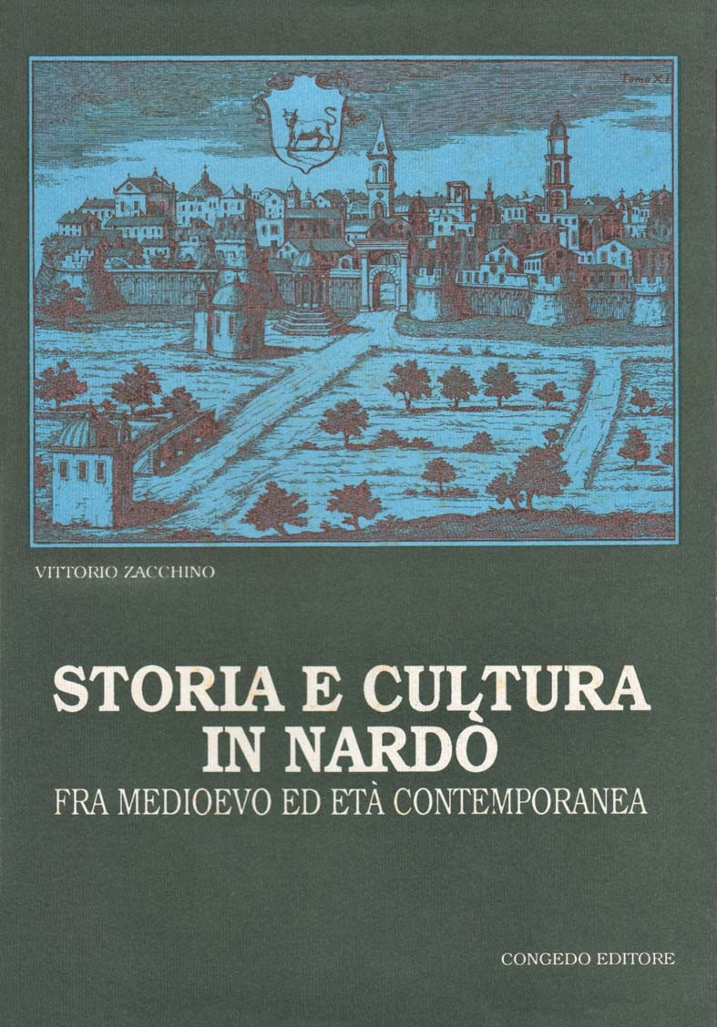 Storia e cultura in Nardò fra Medioevo ed Età contemporanea